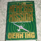 The Nemesis Mission by Dean Ing, First Edition