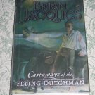 Castaways of the Flying Dutchman by Brian Jacques, First Impression