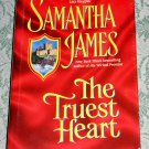 The Truest Heart by Samantha James