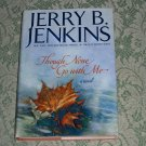 Though None Go with Me by Jerry B. Jenkins