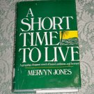 A Short Time to Live by Mervyn Jones
