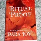 Ritual of Proof by Dara Joy