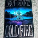 Cold Fire by Dean R. Koontz (E1)