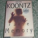 False Memory by Dean Koontz, Large Print Edition