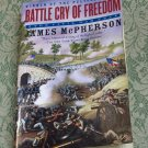 James McPherson Battle Cry of Freedom pb The Civil War Era used