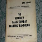PAM 350-43 The Soldier's Basic Combat Training Handbook U.S. Army March 1973