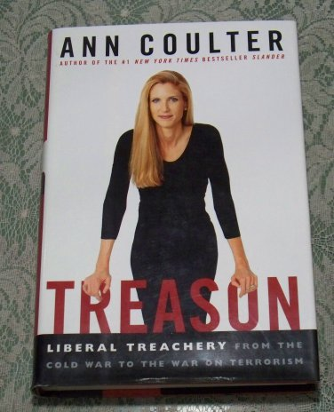 Treason by Ann Coulter First Edtion hc/dj used book Liberal Treachery Cold War
