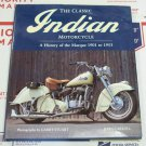 A History of the Marque 1901 - 1953 Indian Motorcycle The Classic hc/dj