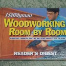 Readers Digest The Family Handyman Woodworking Room by Room tips and plans