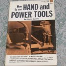 George Daniels How to use Hand and Power Tools Popular Science Skill Book pb