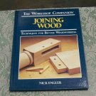 Joining Wood The Workshop Companion Nick Engler hc Techniques for Woodworking