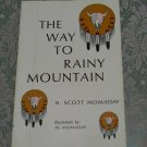 The Way To Rainy Mountain Illustrated by Al Momaday Author N. Scott Momaday
