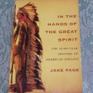In The Hands of The Great Spirit Jake Page 20,000 year history American Indians