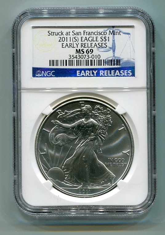2011(S) American Silver Eagle NGC MS69 San Francisco Mint Label Early Release Wholesale Priced