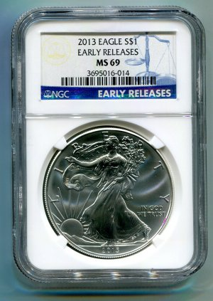 2013 American Silver Eagle NGC MS 69 Early Release Label Wholesale Priced