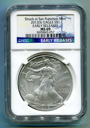 2013(S) Silver Eagle NGC MS 69 Early Release Struck at San Francisco Mint Label Wholesale Priced