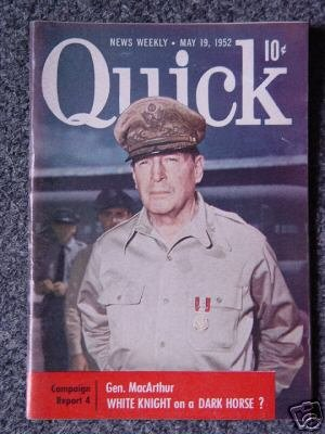 QUICK NEWS WEEKLY-May 19, 1952- GENERAL MACARTHUR Cover