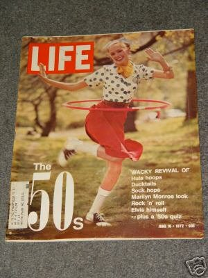 LIFE  MAGAZINE- June 16, 1972 - THE 1950's REVIVAL