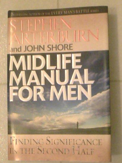 MIDLIFE MANUAL FOR MEN Steven Arterburn