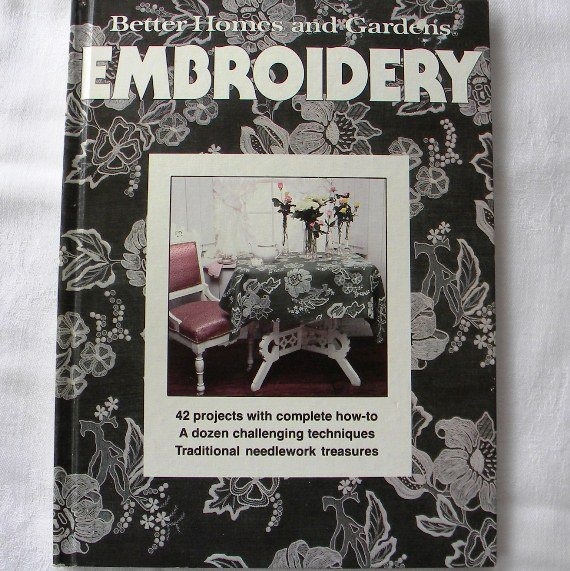 Better Homes And Gardens Embroidery Book 1978