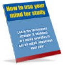 How to Use Your Mind for Study