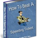 How to Beat a Speeding Ticket