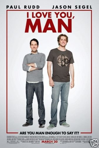 I LOVE YOU MAN DOUBLE SIDED MOVIE Poster ORIG 27 X40