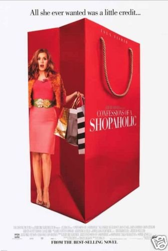 CONFESSIONS OF A SHOPAHOLIC ORIG Movie Poster DS 27 X40