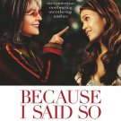 Because I Said So Double Sided Original Movie Poster 27x40