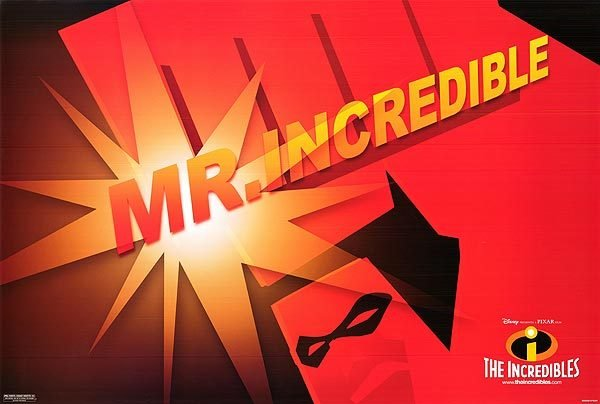 Incredibles ( Mr. Incredibles )  Original Movie Poster Single Sided 18X24
