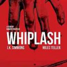 Whiplash Style D Movie Poster 13x19 inches