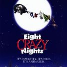 Eight Crazy Nights Advance Single Sided Original Movie Poster 27x40  inches