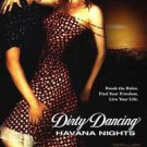 Dirty Dancing: Havana NightsReg One Sided Original Movie Poster 27x40 inches