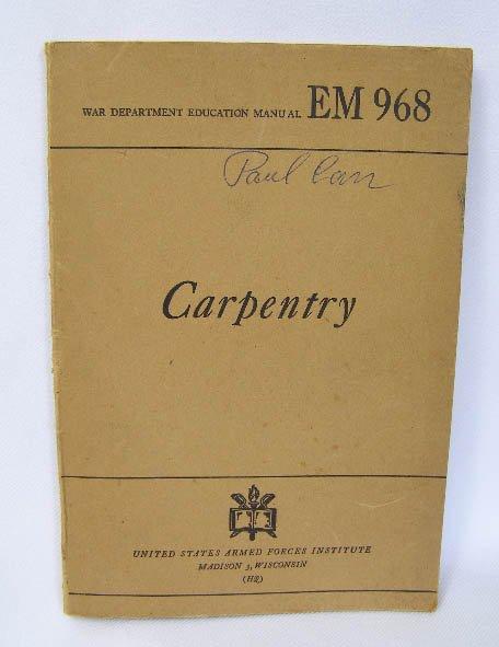 1944 World War Two US War Dept Carpentry Manual