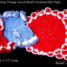 4 VINTAGE HAND CROCHETED RED BLUE DRESS ROUND POTHOLDER