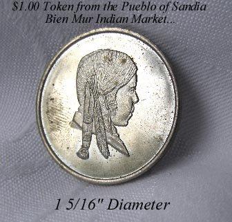 VINTAGE $1.00 PUEBLO OF SANDIA NM INDIAN TRADE TOKEN