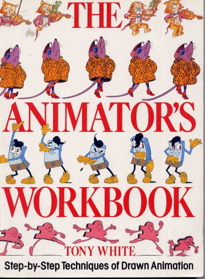 The Animator's Workbook Vintage Drawn Animation How To