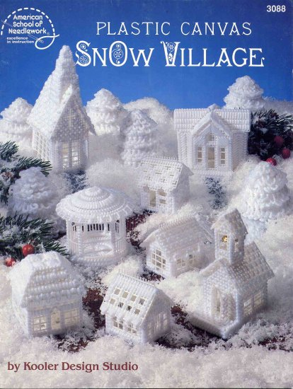 Plastic Canvas Snow Village Craft Pattern Booklet by American School of Needlework