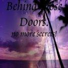 Behind Close doors