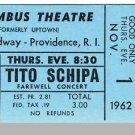 1962 COLUMBUS THEATRE TICKET,Providence,RI, Tito Schipa