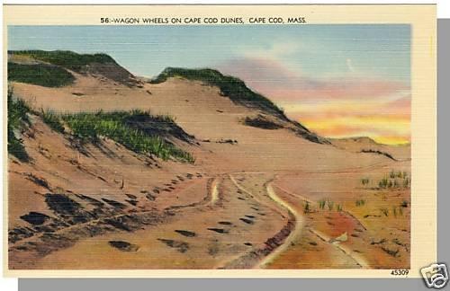 Nice CAPE COD, MASS/MA POSTCARD, Wagon Wheels On Dunes