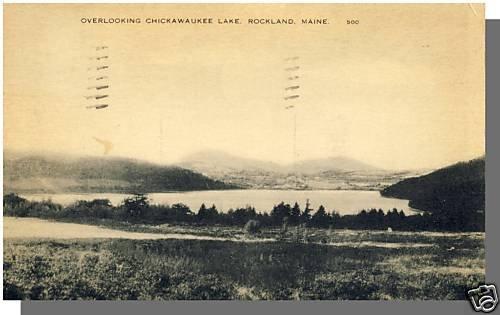 Early ROCKLAND, MAINE/ME POSTCARD, Chickawaukee Lake