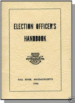 1956 ELECTION OFFICER'S HANDBOOK, Fall River, Mass/MA