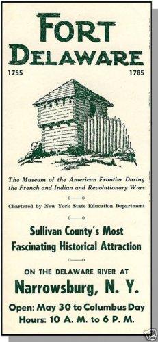 NARROWSBURG, NEW YORK/NY, Fort Delaware Brochure/Map