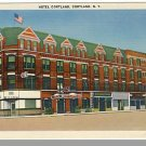 Beautiful CORTLAND, NEW YORK/NY POSTCARD,Hotel Cortland