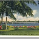 Beautiful FORT MYERS, FLORIDA/FL POSTCARD,Edison Bridge