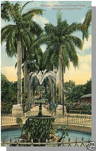 HAVANA/HABANA, CUBA POSTCARD, Fountain/Colon Park,1918!