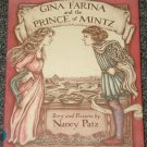 Gina Farina and the Prince of Mintz by Nancy Patz 1986