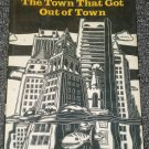 The Town That Got Out of Town by Robert Priest Portland Maine Boston
