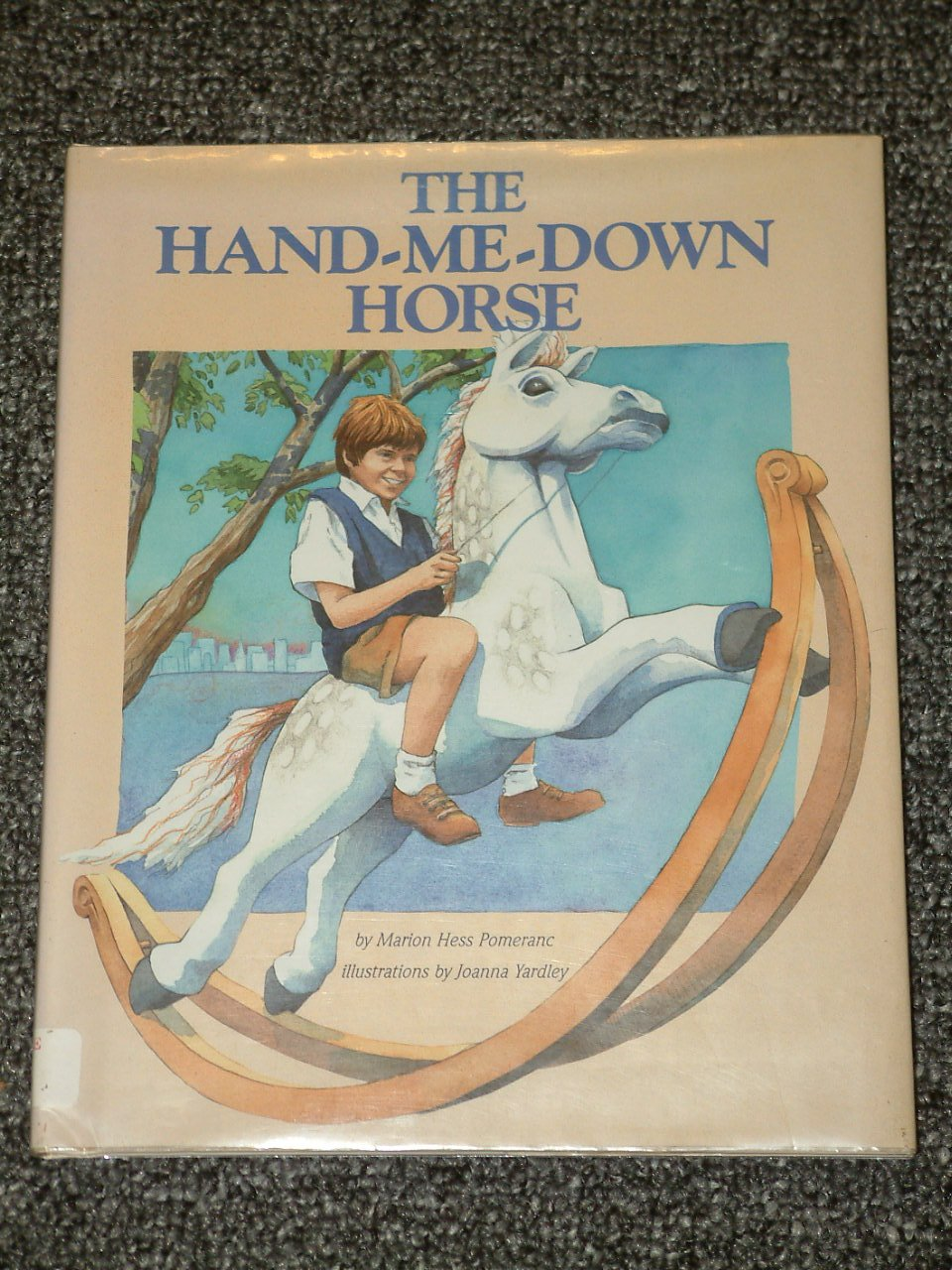 The Hand Me Down Horse by Marion Hess Pomeranc Jewish World War II